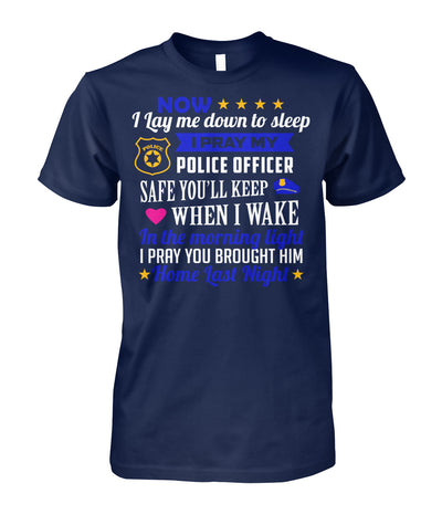 I Pray My Police Officer Safe Shirts and Hoodies