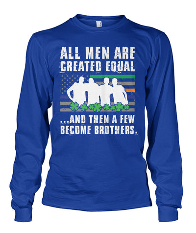 All Men Are Created Equal Irish Flag Shirts and Hoodies