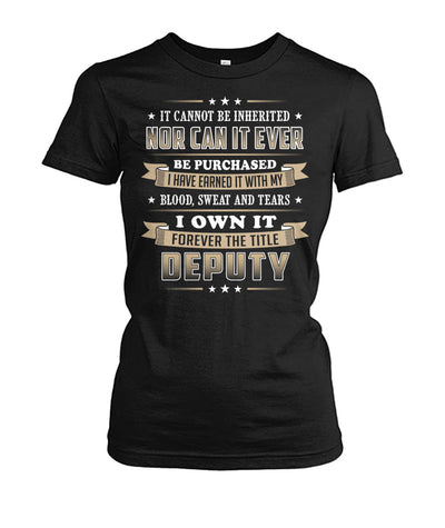 I Own It Forever The Title Deputy Shirts and Hoodies