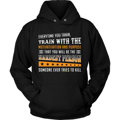 Be The Hardest to Kill Shirts and Hoodies