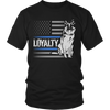 K9 Loyalty Shirt