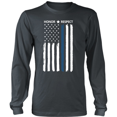 Thin Blue Line Flag Honor Respect Shirts and Hoodies