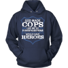 God Made Cops Like Me So Firefighters Would Have Heroes Shirt