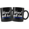 Blessed with Him / Her Blue Line Police Combo Couples Mugs