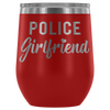 Police Girlfriend Wine Tumbler
