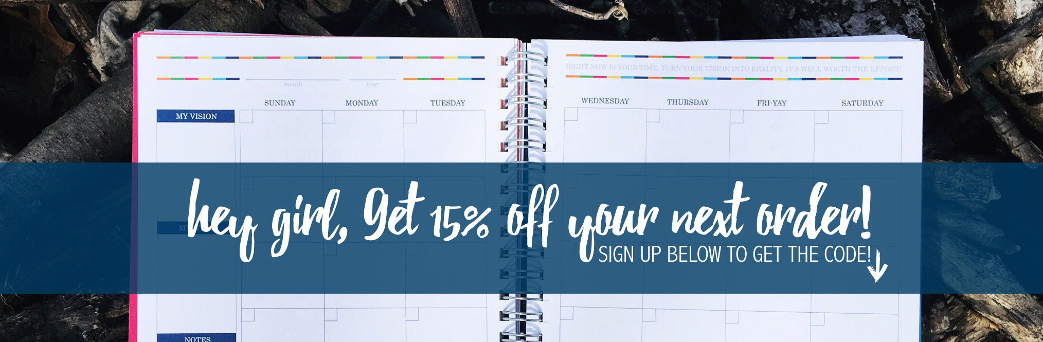 Sign Up to get 15% off Your First Order