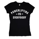 Powerlifting VS Everybody