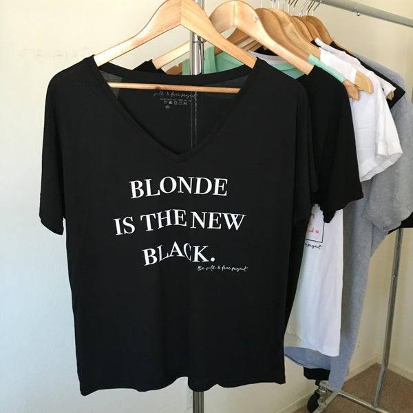 Blonde is The New Black V-NECK Tee Women's