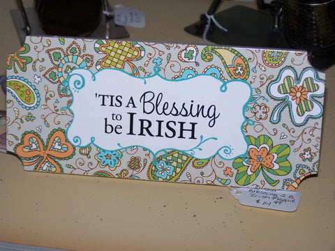 Plaque - Blessing to be Irish