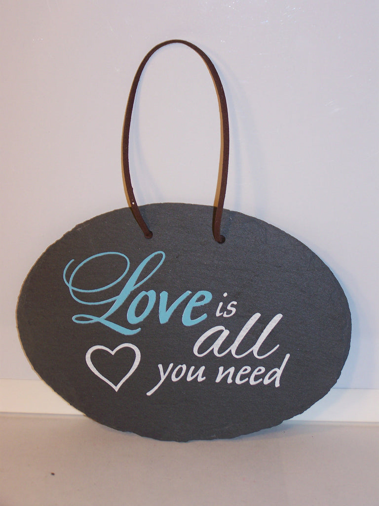 Love Is All You Need Slate Wall Plaque
