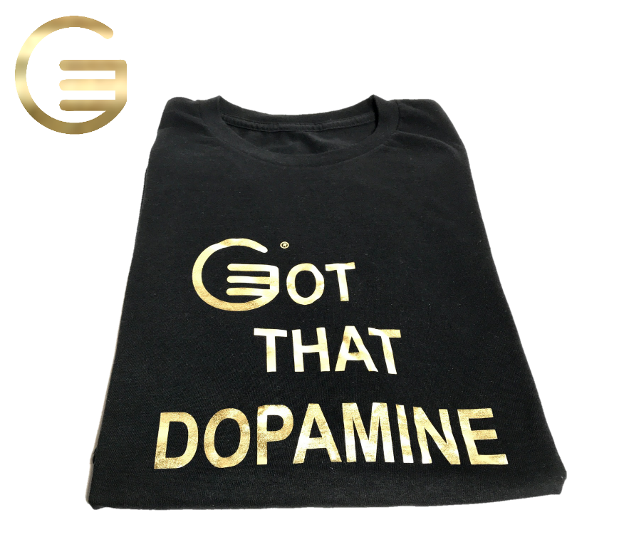 Got That Dopamine T-shirt
