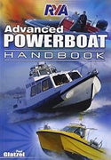 RYA Advanced Powerboat Handbook G108 by Paul Glatzel - Royal Yachting Association