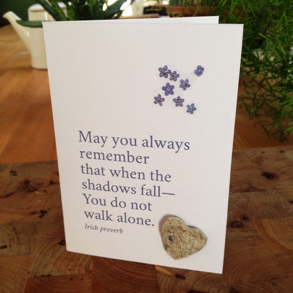 May you always remember that when the shadows fall seedcard