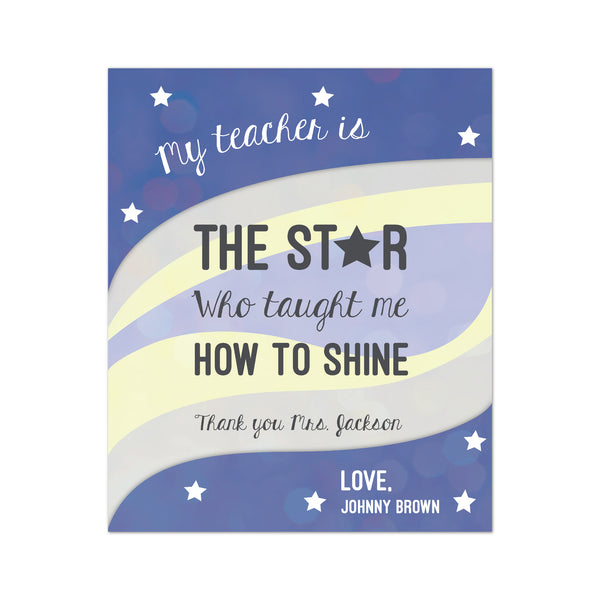 Canvas or Print, My Teacher is The Star, Who Taught Me How To Shine, Personalize it!