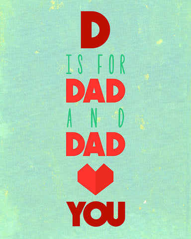 Canvas or Print, D Is For Dad And Dad Loves You Print Baby Nursery Art, Playroom, Baby decor