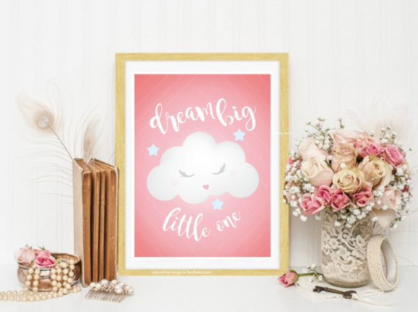 Dream Big Little One in Pink, Canvas or Print