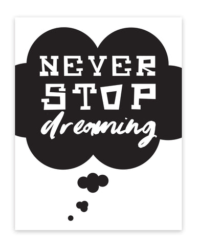 Print or Canvas, Never Stop Dreaming in Galaxy Dreaming