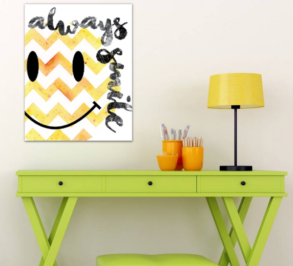 Always Smile Print Available in Different Sizes