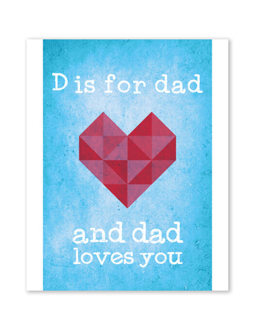 Valentine's Gift for Dad, D Is For Dad And Dad Hearts You in Blue, Canvas or Print