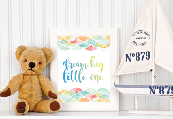 Dream Big Little One Watercolor, Canvas or Print
