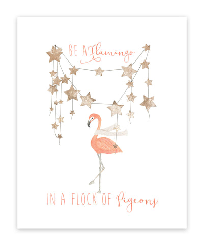Canvas or Print, Be A Flamingo In A Flock Of Pigeons