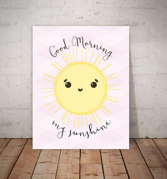 Print or Canvas, Good Morning My Sunshine Pink