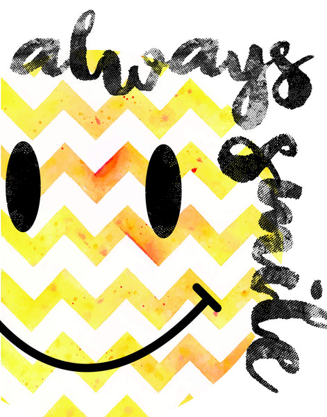 Always Smile, Canvas or Print, Inspirational Wall Decor