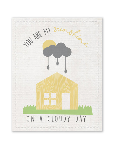 You Are My Sunshine On A Cloudy Day Little House