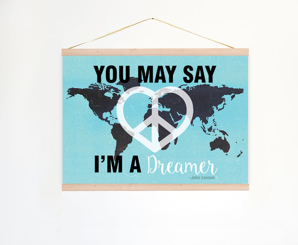You May Say I'm A Dreamer in Black, John Lennon Print, Imagine Song Print, Peace and Love