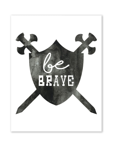 Be Brave Shield, Canvas or Print
