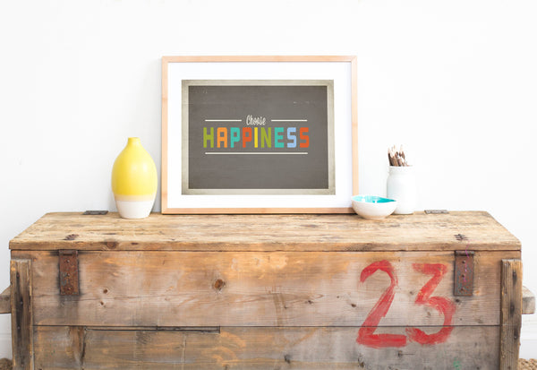 Choose Happiness DIY Digital Download Print