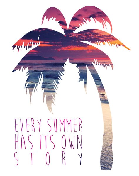 Print or Canvas, Every Summer Has It's Own Story
