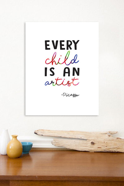 Print or Canvas, Every Child Is An Artist