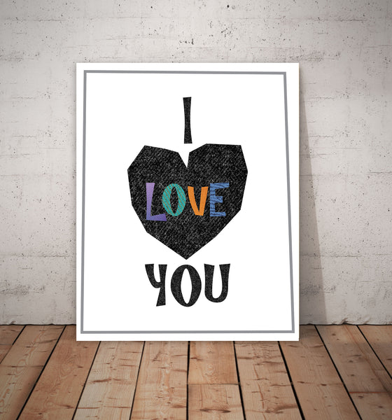 Print or Canvas, I Love You