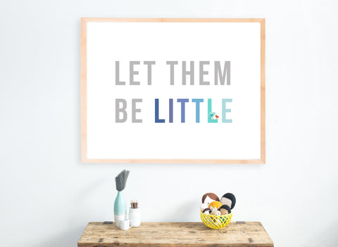 Let them be little DIY Print