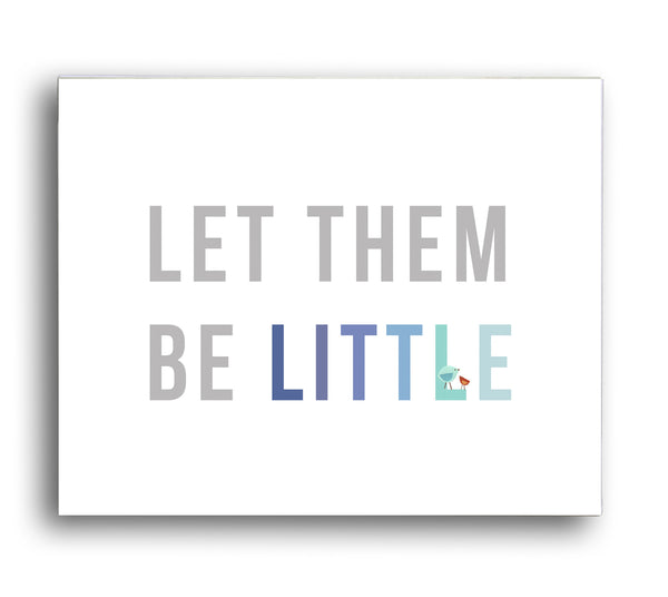 Let them be little Digital Download Print