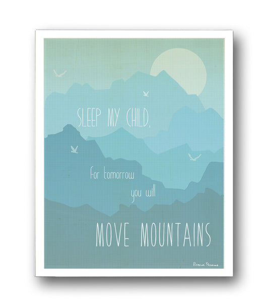 Move Mountains Wall Art Digital Download Print