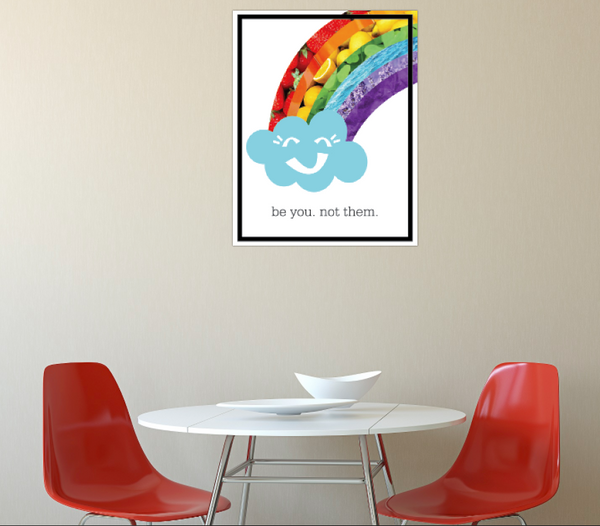 Print or Canvas, Rainbow: Be You Not Them