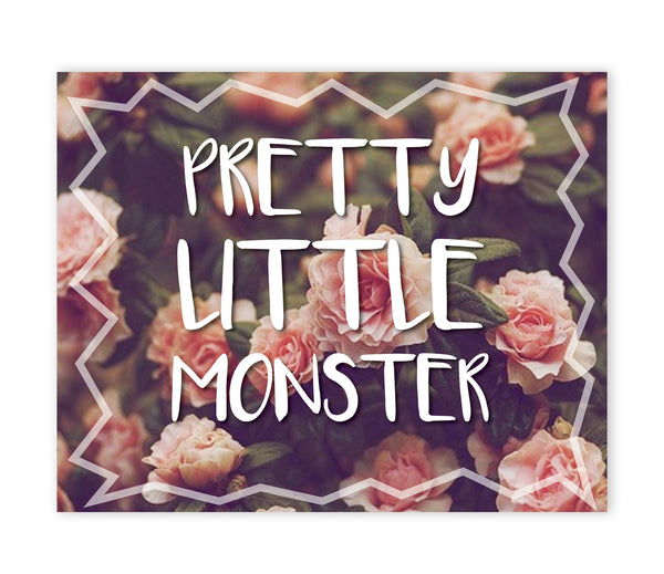 Print or Canvas, Pretty Little Monster