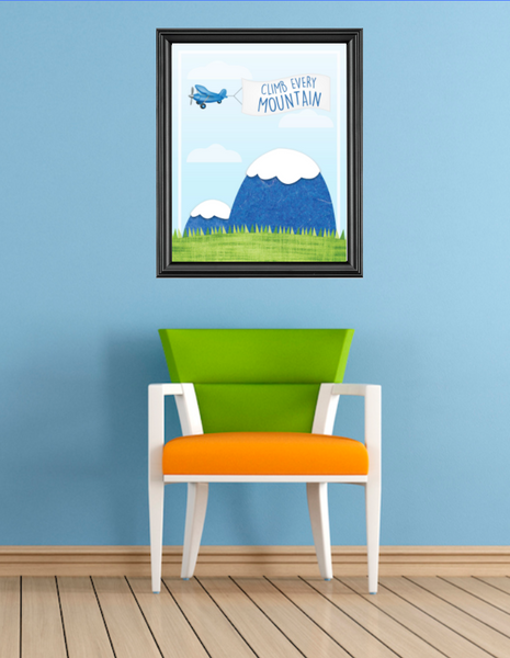 Canvas or Print, Climb Every Mountain Print Available in Different Sizes
