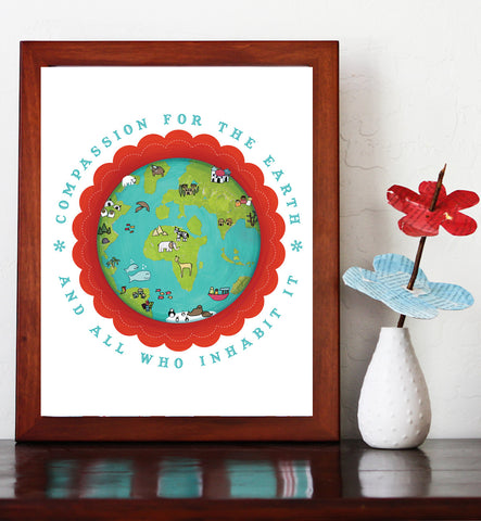 Compassion for the Earth 11x14 Wall Art, Poster, Gender Neutral, Nursery, Playroom, Global Child