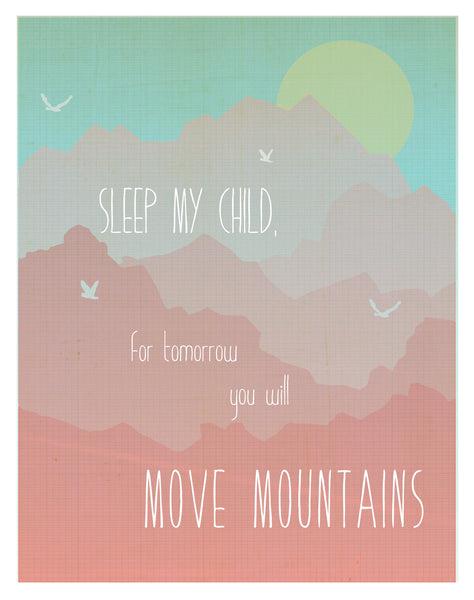 Move Mountains Wall Art Print for Boys, Girls or Baby's Room