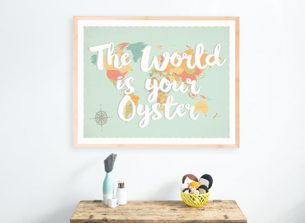 The World Is Your Oyster Map, Canvas or Print, Educational, Playroom Decor