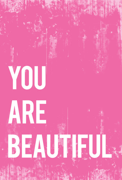 You Are Beautiful Inspirational Print or Canvas, Playroom Nursery Decor