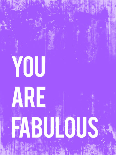 You Are Fabulous Inspirational Print or Canvas, Playroom Nursery Decor