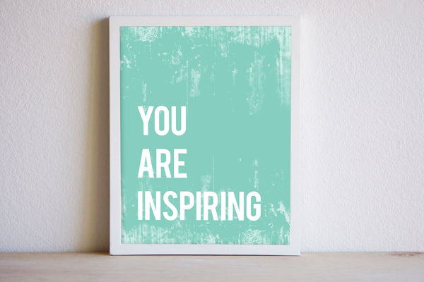 You Are Inspiring Print or Canvas, Inspirational Playroom Nursery Decor