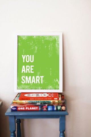 You Are Smart Inspirational Print or Canvas, Playroom Nursery Decor