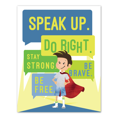 Canvas or Print, Speak Up Do Right, Superboy