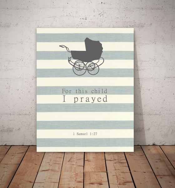 For This Child I Prayed - Stroller, Canvas or Print, Biblical Quote, Religious Art