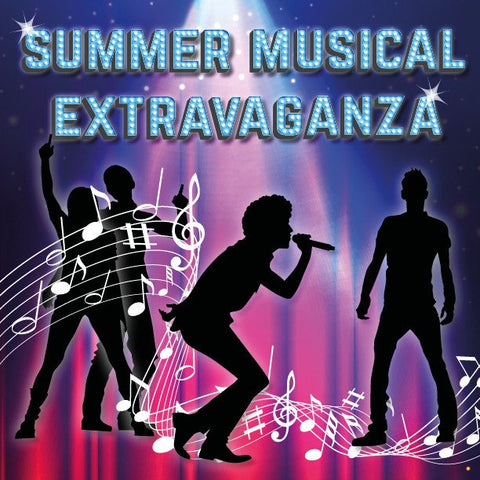Summer Musical Extravaganza